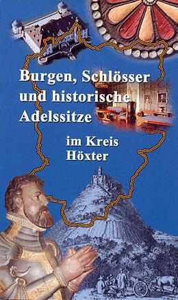 Burgen, Schlösser und historische Adelssitze im Kreis Höxter