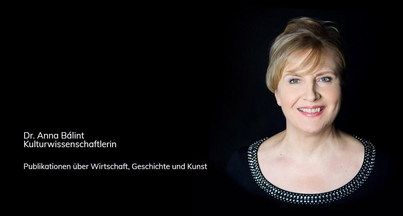 Dr. Anna Bálint, Kulturwissenschaftlerin: Publikationen über Wirtschaft, Geschichte und Kunst